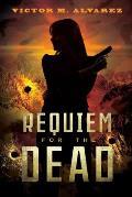 Requiem for the Dead: A CID Agent Jacqueline Sinclair Novel