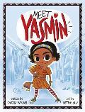 Meet Yasmin! (Yasmin #16)