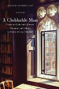 Clubbable Man: Essays on Eighteenth-Century Literature and Culture in Honor of Greg Clingham