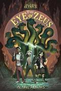 Eye of Zeus Legends Of Olympus Book One