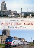 America Through Time    Buffalo Railroads Through Time