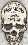 Little Paranoias: Stories