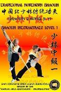 Shaolin Intermediate Level 1