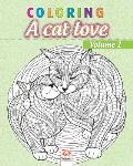 Coloring A cat love - Volume 1: Coloring book for adults (Mandalas) - Anti stress - cats - Volume 1