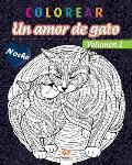 colorear - Un amor de gato - Volumen 1 - Noche: Libro para colorear para adultos (Mandalas) - Antiestr?s - Volumen 1 - edici?n nocturna