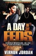 A Day in the Feds: Criminal Minded-One-On-One & Frazier Family Session