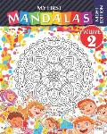 My first mandalas - volume 2 - Night edition: Coloring book of mandalas for children and beginners - Night edition