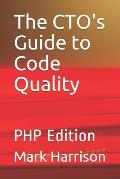 The CTO's Guide to Code Quality: PHP Edition