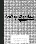 Graph Paper 5x5: ROLLING MEADOWS Notebook