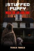 The Stuffed Puppy: Magic on Live Oak Lane