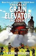 The Great Grain Elevator Incident