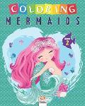 Coloring mermaids - Volume 2: Coloring Book For Children - 25 Drawings