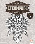 Coloring Steampunk Animals - Volume 1: Coloring book for adults (Mandalas) - Anti stress - Steampunk - Volume 1