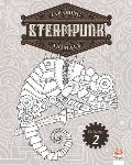 Coloring Steampunk Animals - Volume 2: Coloring book for adults (Mandalas) - Anti stress - Steampunk - Volume 2