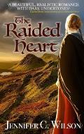 The Raided Heart: A Border Reiver Romantic Adventure