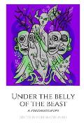 Under The Belly of the Beast: Chapbook