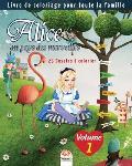 Alice au pays des merveilles - 25 Dessins ? colorier - Volume 1: Livre de Coloriage pour toute la famille