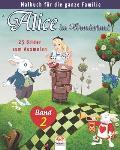 Alice im Wunderland - 25 Bilder zum Ausmalen - Band 2: Malbuch f?r die ganze Familie