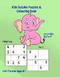 Kids Sudoku Puzzles and Colouring Book: Large 8.5 x 11 Size Puzzle Book - 60 Mixed Ability Squares - Cute Animal Figures to Color - Super Glossy Cov