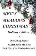 Meg's Meadows Christmas: Holiday Edition