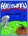 Halloween Activity Book: Spooktacular activity book contains more than 55 great activities. Improved edition in black and white. Suitable for a