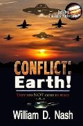 Conflict: Earth!: They Did NOT Come In Peace