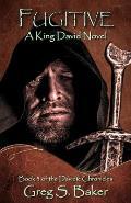 Fugitive: A King David Novel