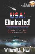 USA: Eliminated!: Slater Believed in UFOs...Too Bad He Found One...