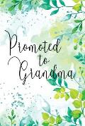 Promoted to Grandma: Floral Memory Book Keepsake - A Treasured Gift From Daughters or Sons (Green)
