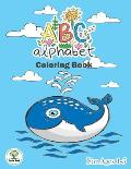 ABC Alphabet Coloring Book For Ages 1-5: ABC letter tracing book for preschooler & ABC coloring book.