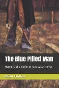 The Blue Pilled Man: Memoirs of a victim of narcissistic terror