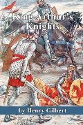 King Arthur's Knights: The Tales Re-told for Boys and Girls