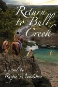 Return to Bull Creek
