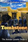 Tombstone: The Story of a Woman who Went into Business, Faced Down the Clantons, Fell in Love & Helped Tame the West