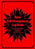 Pain: Self Management Log Book: Self help style log book for those whom suffer physical pain or mental issues regularly - 7