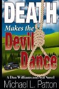 Death Makes the Devil Dance: A Dan Williams and Syd Novel