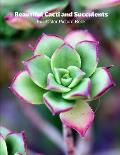 Beautiful Cacti and Succulents Full-Color Picture Book: Flower Picture Book for Children, Seniors and Alzheimer's Patients -Flowers Nature Gardening