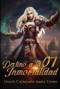 Desde Callejuela hasta Trono: Destino Divino a la Inmortalidad 7: Comprensi?n Iluminadora