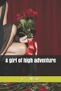 A girl of high adventure