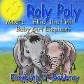 Roly Poly Meets Ellie The Pink Baby Girl Elephant