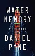 Water Memory: A Thriller