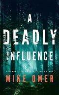A Deadly Influence
