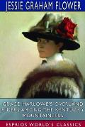 Grace Harlowe's Overland Riders Among the Kentucky Mountaineers (Esprios Classics)