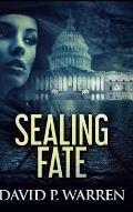 Sealing Fate
