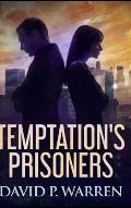 Temptation's Prisoners