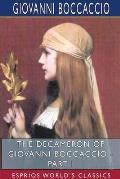 The Decameron of Giovanni Boccaccio - Part I (Esprios Classics)