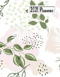 2021 Planner: Daily Monthly 12 Months Calendar and Organizer Floral Cover Perfect Gift for Women, Girls 8.5 x 11 In Flowers