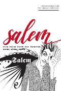 Salem: Eine Reise Durch Die Facetten Einer Alten Seele