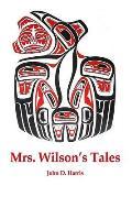Mrs. Wilson's Tales