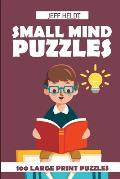 Small Mind Puzzles: Meadows Puzzles - 100 Large Print Puzzles